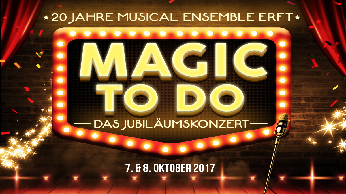 Magic To Do - unser Jubiläumskonzert