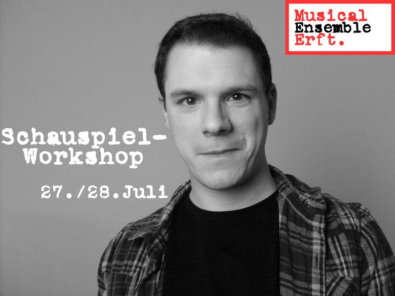 Schauspielworkshop vom Musical Ensemble Erft e.V.; Leitung: Marco Maciejewkski - 27./28. Juli 2013