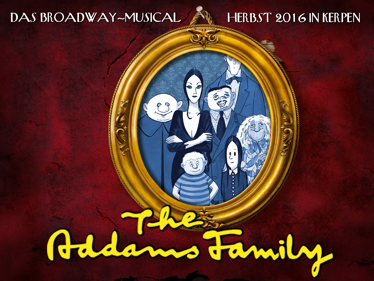 THE ADDAMS FAMILY - unser neues Musical!